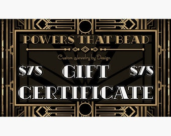 75 DOLLAR GIFT CERTIFICATE PowersThatBead