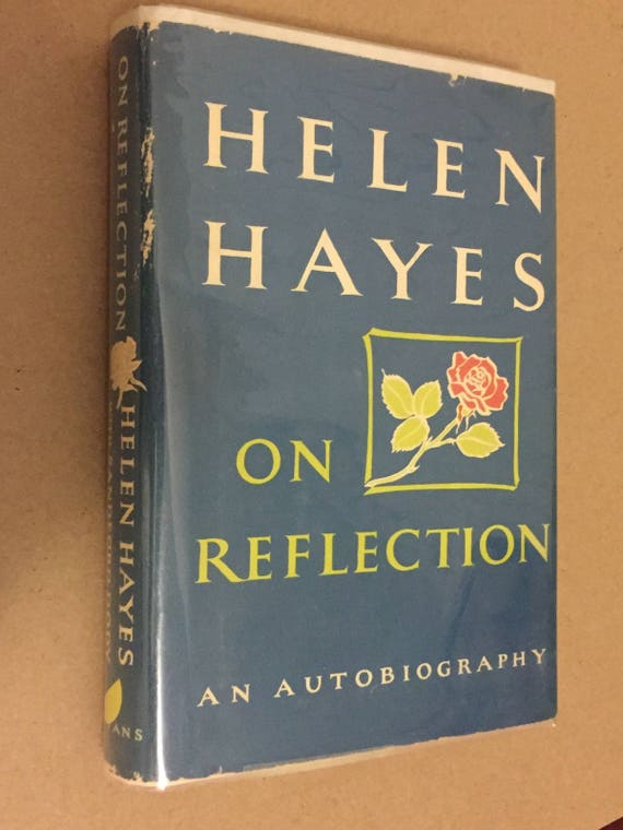On Reflection by Helen Hayes (1968) signed first edition