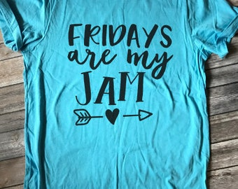 Friday's Are My Jam Short Sleeve Tshirt