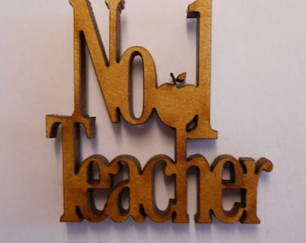 No1 / Number 1 teacher - pack of wooden craft shapes for card making, embellishments, scrapbooking, crafting etc.