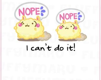 Nope Fluffymaru || Planner Stickers, Cute Stickers for Erin Condren (ECLP), Filofax, Kikki K, Etc. || SFS165
