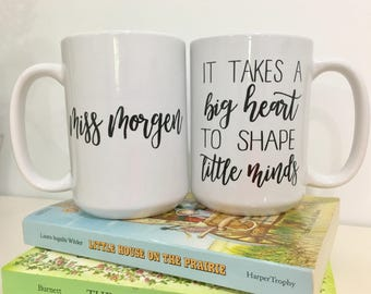 Teacher Gift-Personalized Gift for Teacher-Valentine's Teacher Gift-It Takes a Big Heart to Shape Little Minds-Gift for Teacher