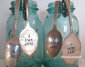 Mason Jar Spoon I Love Jars Vintage Hand Stamped Spoon , Jar Collector Gift, Mason Jar Decor, Valentine's Day or Mother's Day Gift FREE SHIP