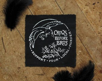"""Crows Before Bros - 4x4"""" Screen Printed Sew-On Art Patch"""