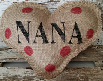 Burlap Nana Heart Shaped Stuffed Pillow With Red Polka Dots Mother's Day Or Birthday Gift