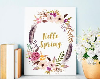 Hello Spring Printable, Hello Spring Print, Spring Wall Art, Spring Decor, Happy Easter, Home Decor, Flower Poster 16x20 11x14 8x10 5x7 4x6