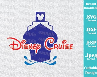 INSTANT DOWNLOAD SVG Disney Inspired Disney Cruise Logo for Cutting Machines Svg, Esp, Dxf and Jpeg Format Cricut Silhouette
