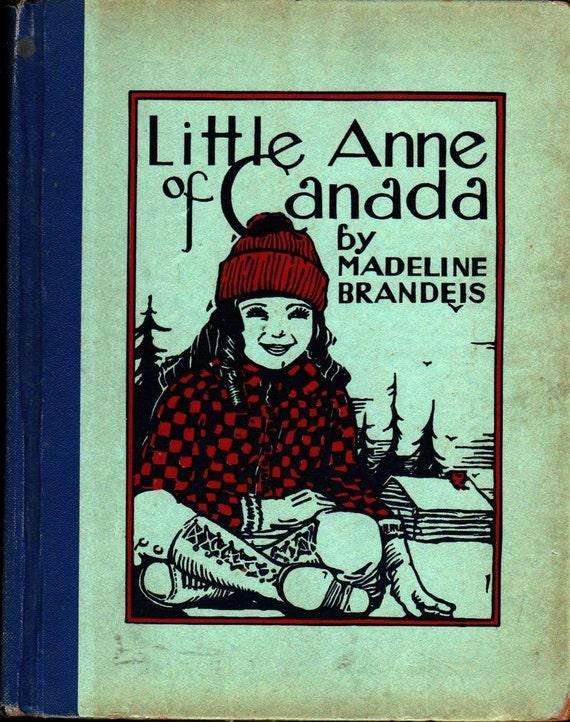 Little Anne of Canada + Madeline Brandeis + 1931 + Vintage Kids Book