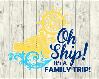 Oh Ship Family Trip SVG Bundle, Cruise SVG Bundle, Cruise cut file, clipart, svg files for silhouette, files for cricut, svg, dxf, eps, png