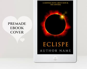 Premade eBook Cover - eBook Design - Eclipse eBook Cover - Sci Fi eBook Cover - Space eBook Cover  - Premade Kindle Cover