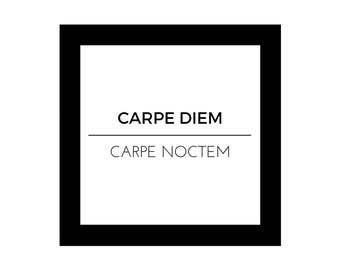 CARPE DIEM Carpe Noctem, Wall Decor, Minimalist Design, Digital Download, Inspirational Quotes, Black and White Quote, Printable, Wall Art