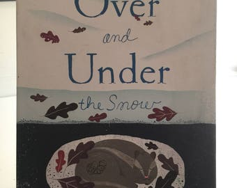 Over and Under the Snow by Kate Messner HC with DJ
