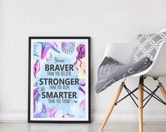 Wall Art | Kids Decor| Braver | Stronger | Smarter | Mermaids | Watercolours