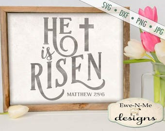 Easter SVG - He Is Risen svg - Easter Cross SVG - Jesus svg - easter farmhouse sign svg - Commercial Use svg, dxf, png, jpg