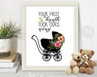 Printable Artwork Wall Poster YOUR FIRST BREATH 8x10 inch Instant Download Home nursery children's room Decor ArtCult dowloadable designs