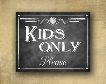 Kids Only Please - chalkboard signage -  with optional add ons - Rustic Heart Collection