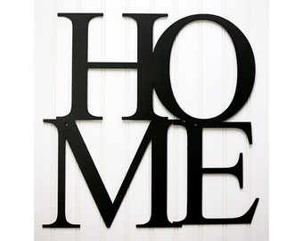 Home Wall Sign / Decor / Powder Coated Metal - Choice of Colors