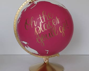 "Ready to Ship – Hand Painted Globe – Oh the Places You'll Go – Dr. Seuss – Gift, Home Decor, Boho, Kids Room – 12""Diameter – Pink/White/Gold"