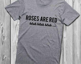 Roses Are Red Blah Blah Blah Wine shirt