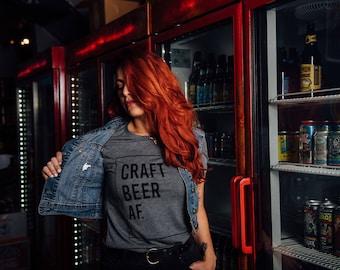Craft Beer AF Unisex Tee