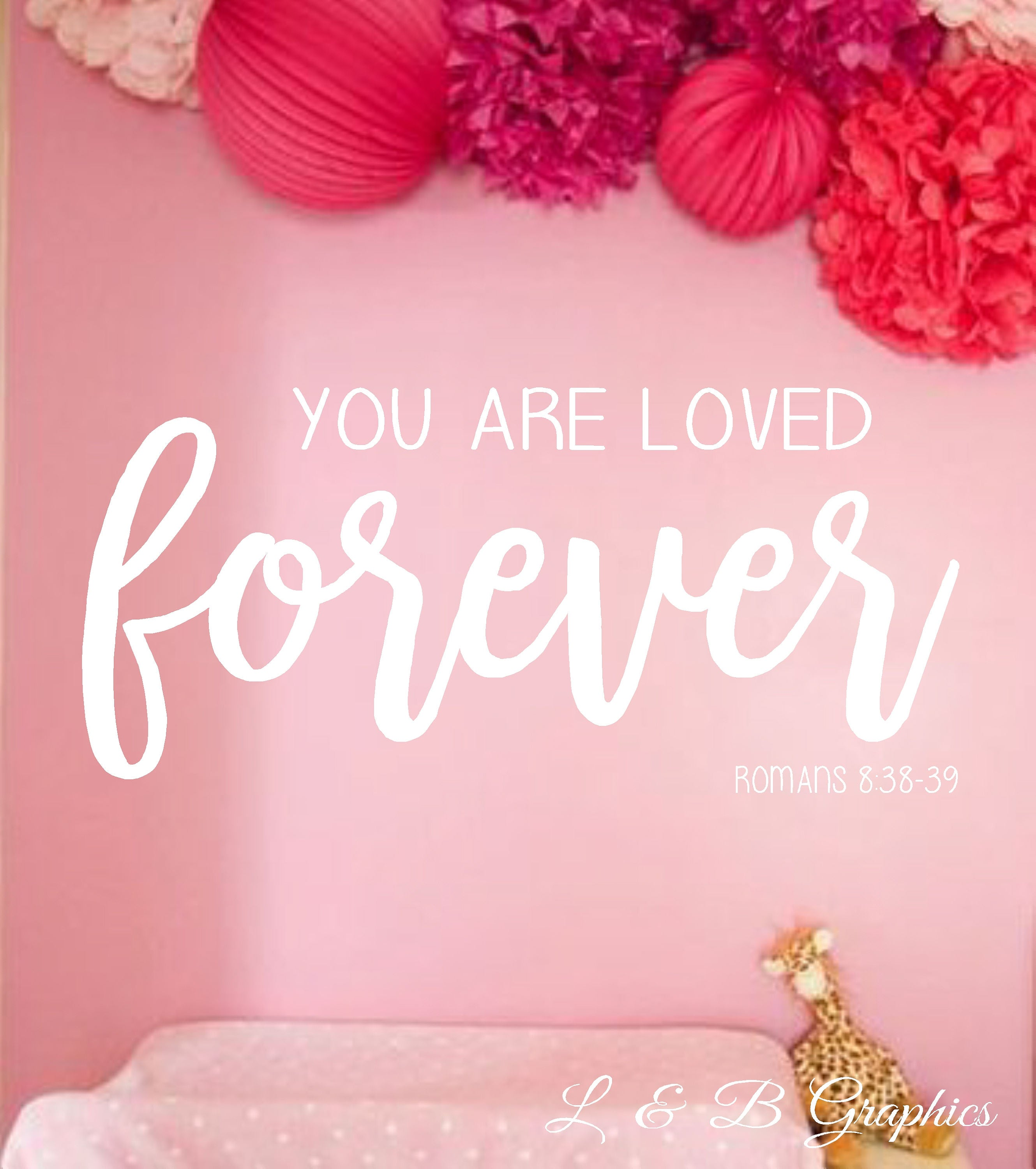You are Loved Forever-Vinyl Wall Decal-Vinyl Wall Quotes
