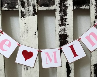 Valentine Banner Garland Be Mine Shabby Chic Red And Pink Banner Wedding Banner Valentine Garland  Romantic Banner Wedding Prop Garland