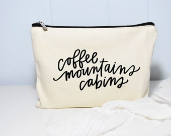 Canvas Makeup Bag, Cosmetic Bag, Coffee Mountains and Cabins, Hiking, Wilderness, Adventure, Gift for Her, Coffee Gift, Cabin Bag, Camping