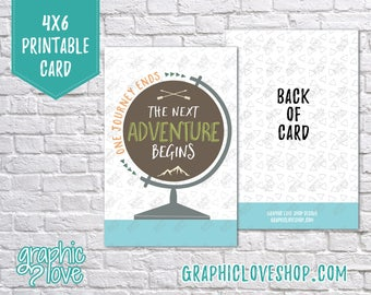 Printable One Journey Ends The Next Adventure Begins 4x6 Card - Folded or Postcard | Digital JPG File, Instant Download, Ready to Print