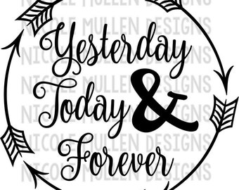 yesterday today forever svg bible verse svg hebrews 138 christian - Hebrews 13 8 Coloring Page