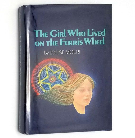 The Girl Who Lived on the Ferris Wheel by Louise Moeri 1979 1st Edition Hardcover HC w/ Dust Jacket DJ - YA Youth Fiction -