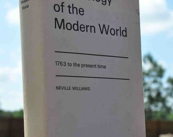 Book: Chronology of the Modern World, 1763 to the present time, by Neville Williams, published 1966