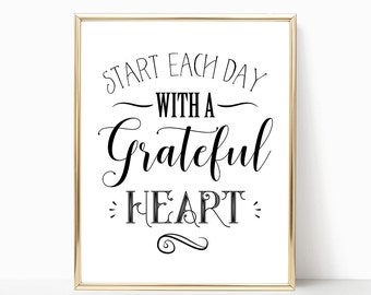 Start Each Day With A Grateful Heart Digital Print Instant Art INSTANT DOWNLOAD Printable Wall Decor