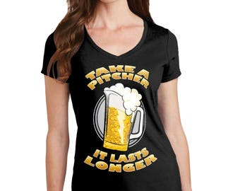 Take a Pitcher T-Shirt, Take a Pitcher Shirt, Funny T-Shirt, Funny Shirt, Take a Picture Shirt, Pitcher, Beer, Alchohl, Beer T-Shirt, Funny