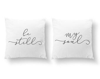 SET of 2 Pillows, Be Still My Soul, Couple Pillow, Wedding Gift, Throw Pillow, Her Pillow, Him Pillow, Cushion Cover, Gold Decorative Pillow