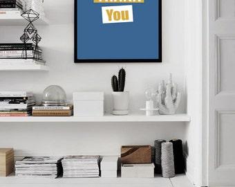 "Printable Thank You Poster, typography design, blue print art Home wall decor xxl poster 70x100cm, 50x70cm, 24x36"", A4 poster"