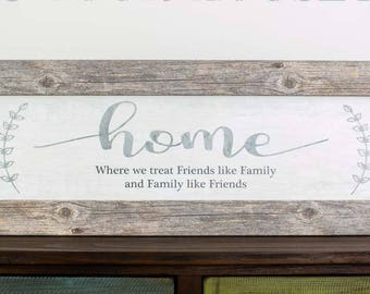 """Home Where We Treat Friends Like Family Silver Rustic Grey Barnwood Framed Decor Art Picture 12x34"""""""