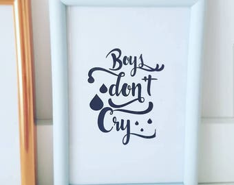 Boys Don't Cry Typography Print