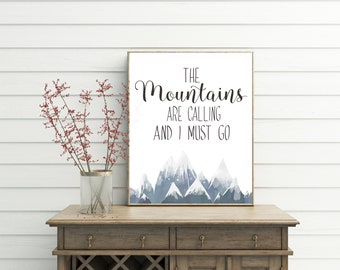 Mountain Quotes, printable wall art, the mountains are calling and i must go, mountain art, mountain print, camping decor, travel quotes