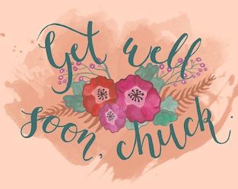Get Well Soon Chuck, get well soon card, get well card