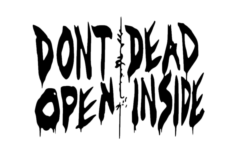 Don T Open Dead Inside Decal Walking Dead Decal