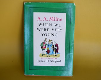 Vintage 1952 When We Were Very Young by A.A. Milne and Decorations by Ernest H. Shepard Hardcover Children's Book Winnie-The-Pooh