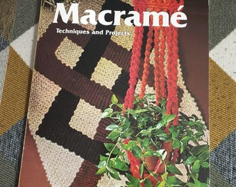 Vintage 1975 Macrame Techniques and Projects A Sunset Book
