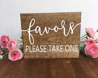 Favors Sign Wedding Favors Sign Rustic Wood Sign Please Take One Sign Woodland Wedding Sign Wood Favors Sign Wedding Sign Reception Sign