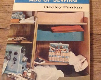 Vintage Sewing Book, ABC of Sewing By Ciceley Penton , Learn to sew book, Dressmaking Book