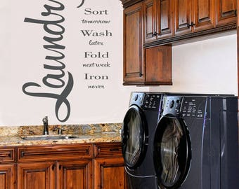 Laundry Wash Dry Fold-Laundry Room Decal - Laundry Room Decor -Laundry Vinyl Wall Decal- Laundry Decal- Laundry Wall Decal- Laundry Room Art