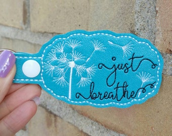 Just Breath Dandelion Keychain - Dandelion - Inspirational Keychain - Keep Going - Semicolon  - Bag Tag - Purse Charm - Backpack Tag