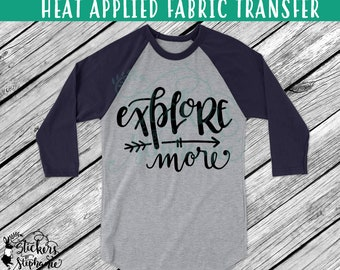 IRON On v228-C Explore More Arrow Heat Applied T-Shirt Fabric Transfer Decal *Specify Color Choice in Notes or BLACK VINYL