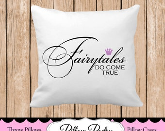 Fairy Tales Do Come True (with crown) Throw Pillow, Choose Colors, Personalized Pillow, Custom Throw Pillow