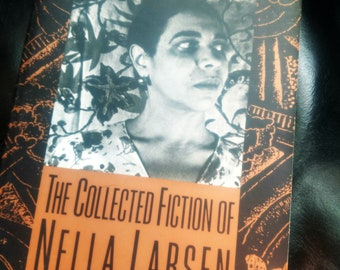 The Collected Fiction of Nella Larson