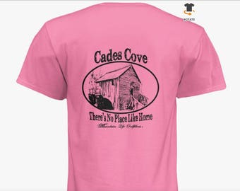 Cades Cove - There's No Place Like Home T-Shirt